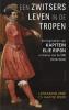 Leonard  Blussé, Jaap de Moor,Een zwitsers leven in de Tropen