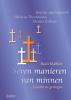 Rudi  Malfliet,Seven manieren van minnen. Gewikt en gewogen. Beatrijs van Nazareth, Helvicus Theutonicus, Meister Eckhart