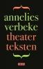 <b>Annelies  Verbeke</b>,Theaterteksten