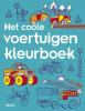 ,<b>Het coole voertuigen kleurboek</b>