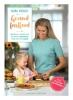 <b>Nora  French</b>,Gezond fast food: 100 snelle, smakelijke en simpele recepten voor het hele gezin
