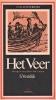 S.  Vestdijk ,Het veer, Luisterboek 4 cd`s voorgelezen door Job Cohen  Het veer bevat naast de titelnovelle onder meer 'De bruine vriend', 'De oubliette' en  'De verdwenen horlogemaker'.