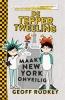<b>Geoff  Rodkey</b>,De Tepper-tweeling maakt New York onveilig