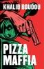 <b>Khalid  Boudou</b>,Pizzamaffia