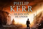 <b>Philip  Kerr</b>,De een van de ander