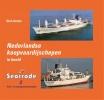 Dick  Gorter,Nederlandse koopvaardijschepen in beeld  deel 15 seatrade deel 2