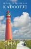 <b>Berend-Jan  Challa</b>,Schiermonnikoog, ik geef je de zee als kadootje!