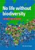 Nic van der Knaap,No life without biodiversity