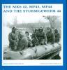 R.J.  Martens, G. de Vries,The MKb42, MP43 MP44 and the sturmgewehr 44