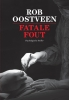 Rob  Oostveen,Fatale fout