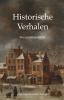 ,<b>Historische Verhalen</b>