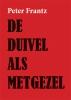 Peter  Frantz,De duivel als metgezel