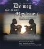 <b>Ina  Cüsters-van Bergen</b>,De weg naar de oude mysterie?n