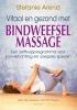 Stefanie  Arend,Vitaal en gezond met bindweefselmassage