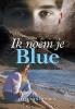 Ellie van den Bos,Ik noem je Blue