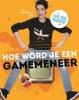 <b>Bien  Borren</b>,Hoe word je een GameMeneer