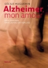 <b>Cécile  Huguenin</b>,Alzheimer mon amour