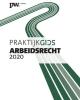 <b>Mr. J. Buur, Dr.Mr. M. Diebels</b>,Praktijkgids Arbeidsrecht 2020
