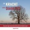 <b>Ingrid  Smit</b>,De kracht van diabetes