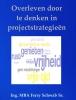 Ferry  Schwab ,Overleven door te denken in projectstrategieën