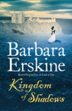 Erskine, Barbara Kingdom of Shadows