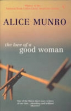 Munro, Alice Love Of A Good Woman