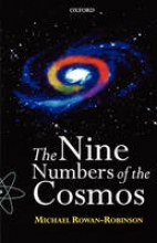 Michael Rowan-Robinson The Nine Numbers of the Cosmos