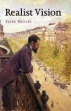 Brooks, Peter Realist Vision
