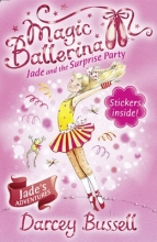 Bussell, Darcey Jade and the Surprise Party