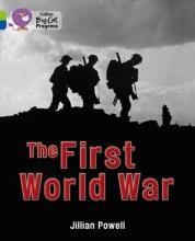 Jillian Powell The First World War