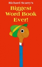 Richard Scarry Biggest Word Book Ever