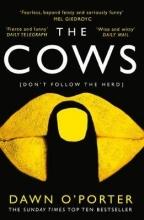 Dawn O`Porter The Cows