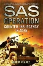 Shaun Clarke Counter-insurgency in Aden