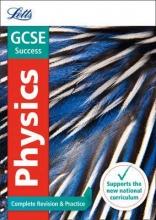 Letts GCSE GCSE 9-1 Physics Complete Revision & Practice