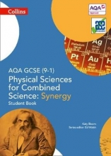 Katy Bloom AQA GCSE Physical Sciences for Combined Science: Synergy 9-1 Student Book