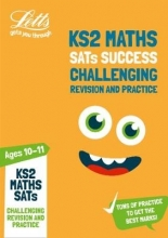 Letts KS2 KS2 Challenging Maths SATs Revision and Practice