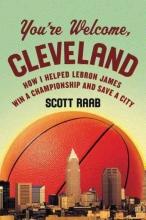 Raab, Scott You`re Welcome, Cleveland