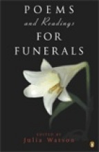 Watson, Julia Poems and Readings for Funerals