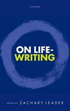Leader, Zachary On Life-Writing