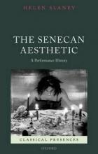 Slaney, Helen The Senecan Aesthetic