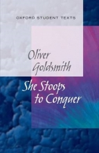 Maybank, Diane New Oxford Student Texts: Goldsmith: She Stoops to Conquer