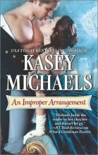 Michaels, Kasey An Improper Arrangement