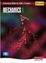 Ted Graham,   Sam Boardman,   David Pearson,   Roger Williamson Advancing Maths for AQA: Mechanics 1 2nd Edition (M1)