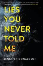Jennifer,Donaldson Lies You Never Told Me