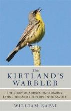 William Rapai The Kirtland`s Warbler
