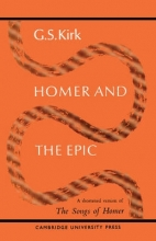 Kirk, G. S. Homer and the Epic
