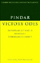 Pindar,   Malcolm M. Willcock,   E. J. Kenney Pindar: Victory Odes
