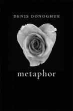 Donoghue, Denis Metaphor