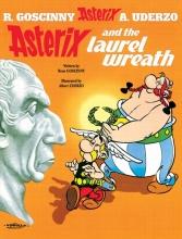 Goscinny, Rene,   Uderzo, Albert Asterix and the Laurel Wreath