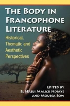 The Body in Francophone Literature